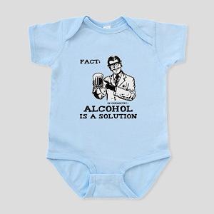 Alcohol is a Solution Infant Bodysuit
