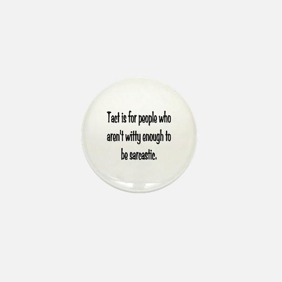 Tact Sarcasm Mini Button
