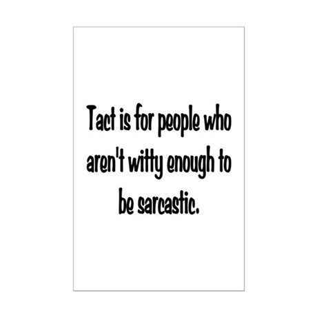 funny office poster. Tact Sarcasm Mini Poster Print Funny Office