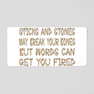 Sticks And Stones Aluminum License Plate