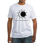 The World Ends... Fitted T-Shirt