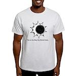 The World Ends... Light T-Shirt