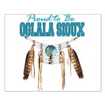 Proud to be Oglala Sioux Small Poster
