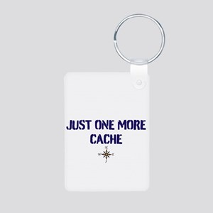 Just One More Cache Aluminum Photo Keychain