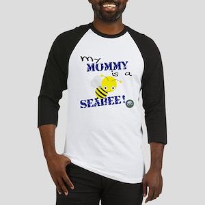 Mommy is a SeaBee Baseball Jersey