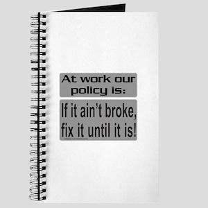 IF IT AIN'T BROKE Journal
