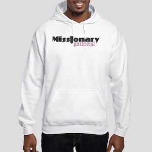 Missionary Girlfriend Hooded Sweatshirt w/ Quote