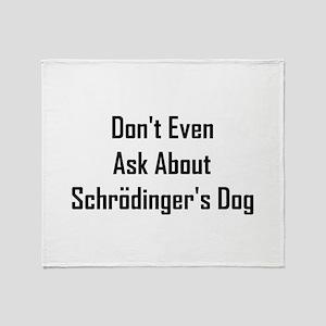 About Shrodinger's Dog Throw Blanket