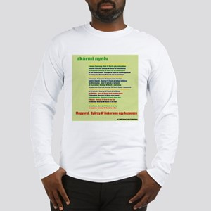 In Any Language - Hungarian Long Sleeve T-Shirt