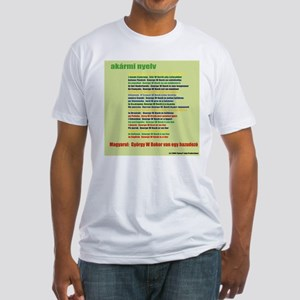 In Any Language - Hungarian Fitted T-Shirt