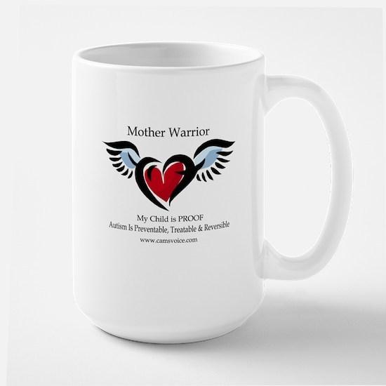 Mother Warrior. Autism is Treatable Large Mug