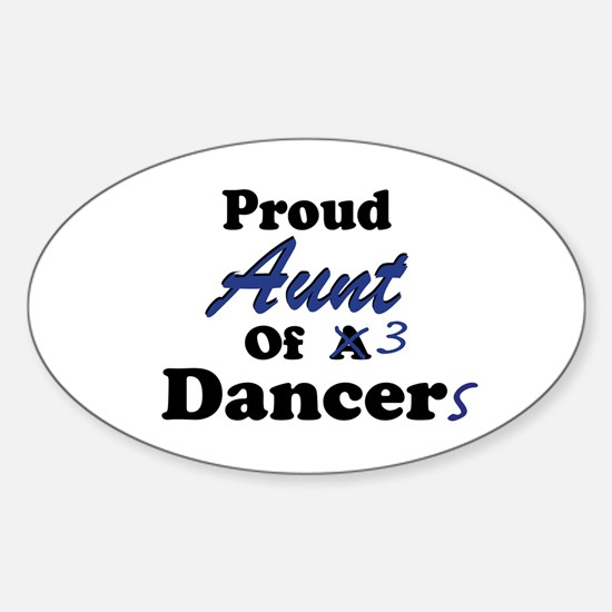 Aunt of 3 Dancers Oval Decal