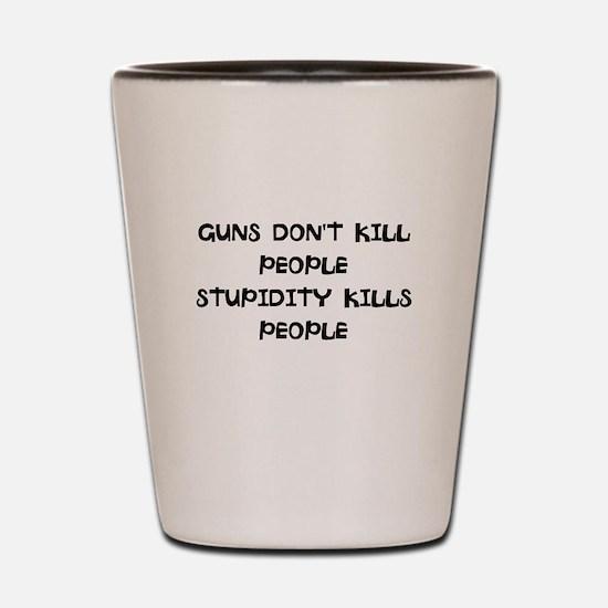 Unique Stupid people Shot Glass