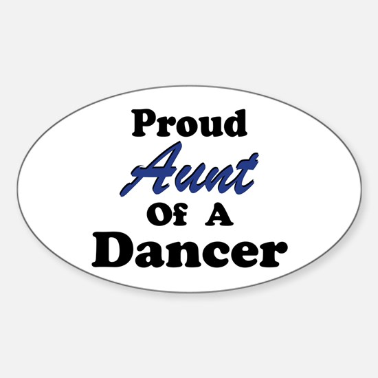 Aunt of a Dancer Oval Decal