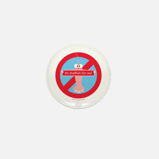 No Shellfish For Me! By Allergy-A-Wear Mini Button