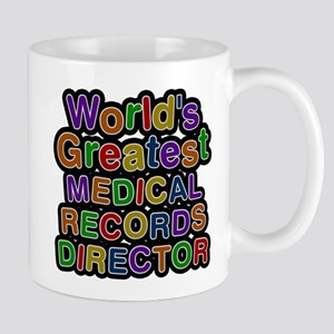 Worlds Greatest MEDICAL RECORDS DIRECTOR Mugs