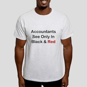 Accountants See Black & Red Light T-Shirt