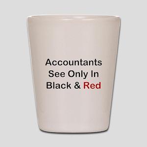 Accountants See Black & Red Shot Glass