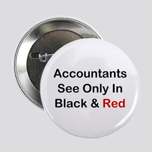 "Accountants See Black & Red 2.25"" Button"