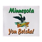 Minnesota You Betcha Throw Blanket