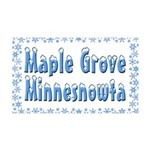 Maple Grove Minnesnowta 38.5 x 24.5 Wall Peel