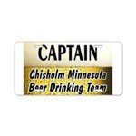 Chisholm Beer Drinking Team Aluminum License Plate