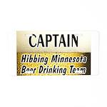 Hibbing Beer Drinking Team Aluminum License Plate