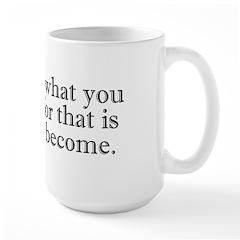 Take Care What You Worship Large Mug