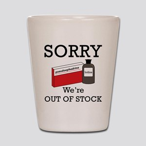 Pharmacy - Out Of Stock Shot Glass