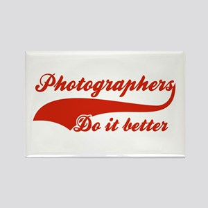 Photographers Do It Better Rectangle Magnet