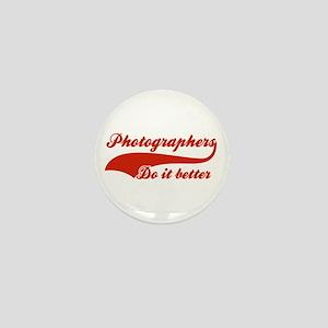 Photographers Do It Better Mini Button