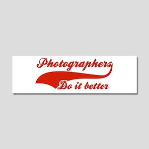 Photographers Do It Better Car Magnet 10 x 3