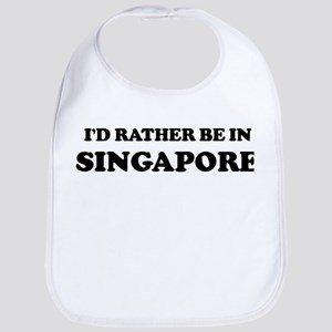 Rather be in Singapore Bib