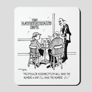 I'll Have the Number v-i Mousepad