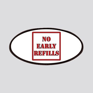 Pharmacy - No Early Refills Patches