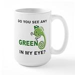 Green In My Eye Large Mug