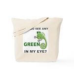 Green In My Eye Tote Bag
