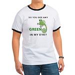 Green In My Eye Ringer T