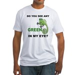 Green In My Eye Fitted T-Shirt