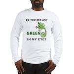 Green In My Eye Long Sleeve T-Shirt
