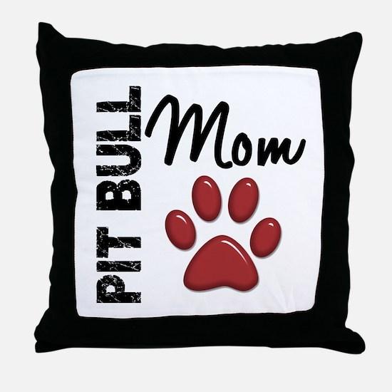 Pit Bull Mom 2 Throw Pillow