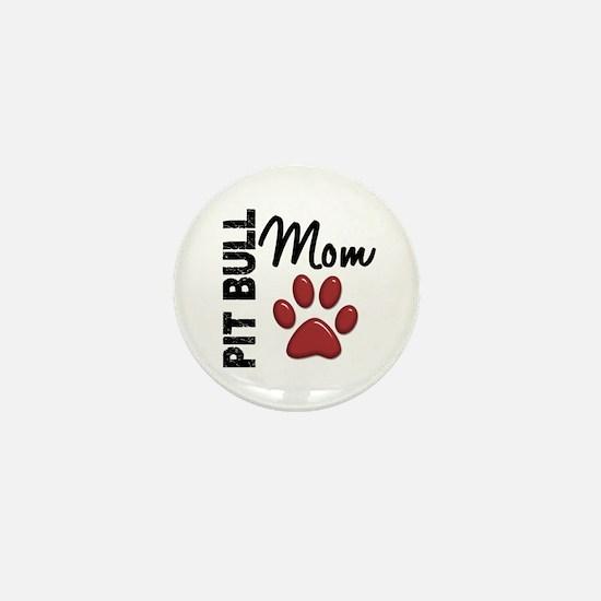 Pit Bull Mom 2 Mini Button