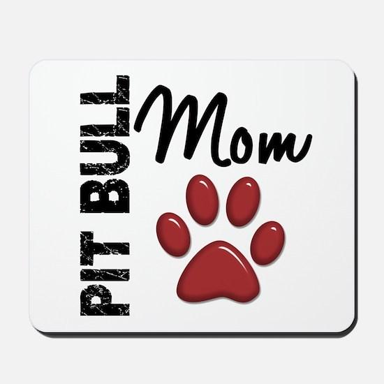Pit Bull Mom 2 Mousepad