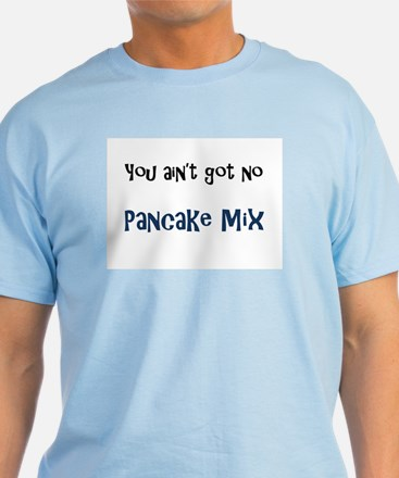 Pancake Mix T-Shirt