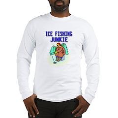 Ice Fishing Junkie Long Sleeve T-Shirt