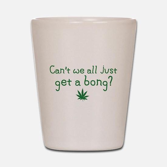 Just Get a Bong Shot Glass
