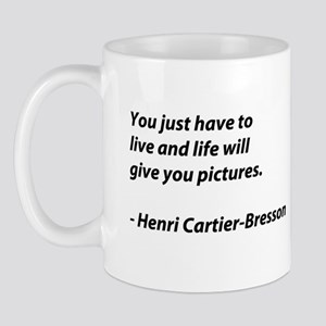 Henri Cartier-Bresson quote Mug