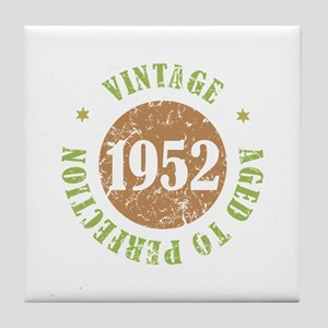 Vintage 1952 Aged To Perfection Tile Coaster