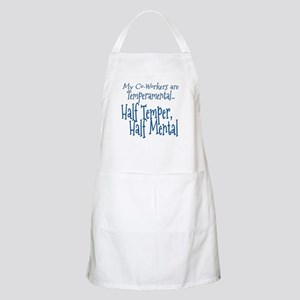 Co-Workers are Temperamental Apron