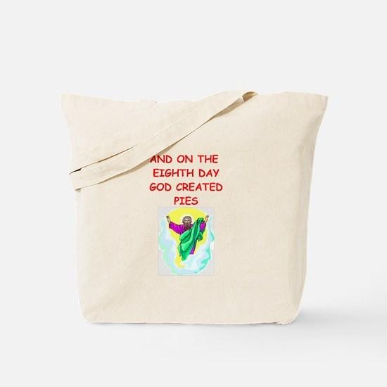 pies Tote Bag